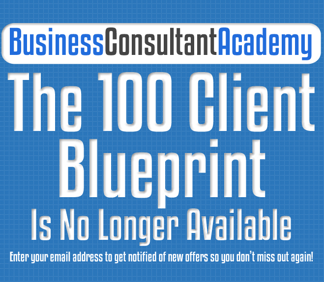 The 100 Client Blueprint – Business Consultant Academy download