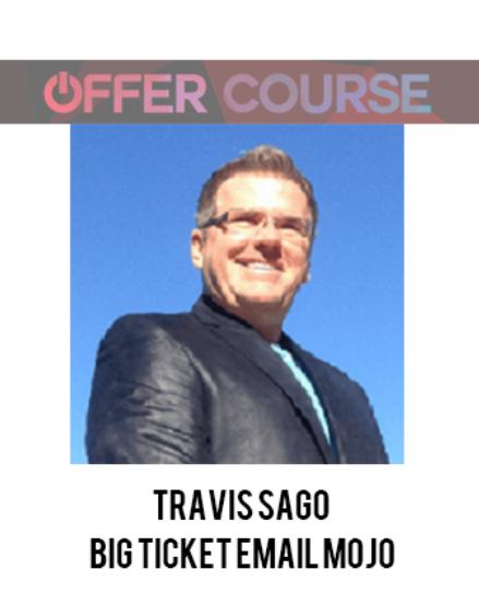 Big Ticket Email Mojo – Travis Sago download
