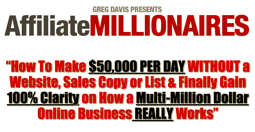Affiliate Millionaires 3.0 – Greg Davis download