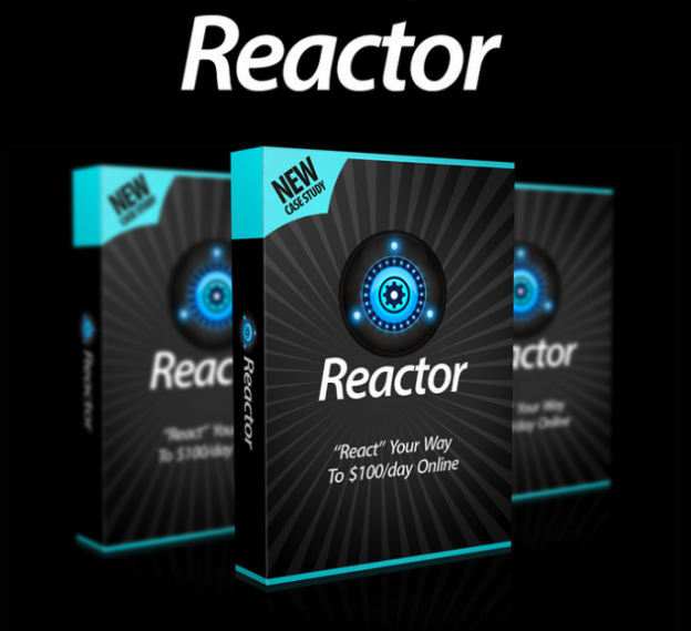 "Reactor – ""React"" Your Way to $120+/day Within 24 Hours download"