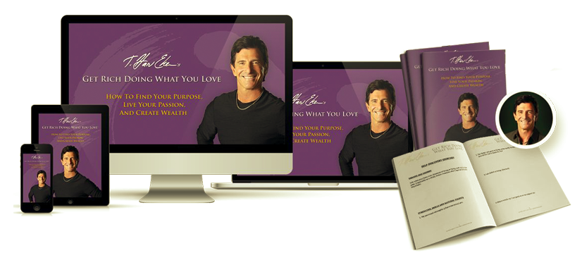 Get Rich Doing What You Love – T. Harv Eker download