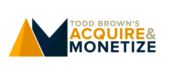 Acquire and Monetize – Todd Brown download