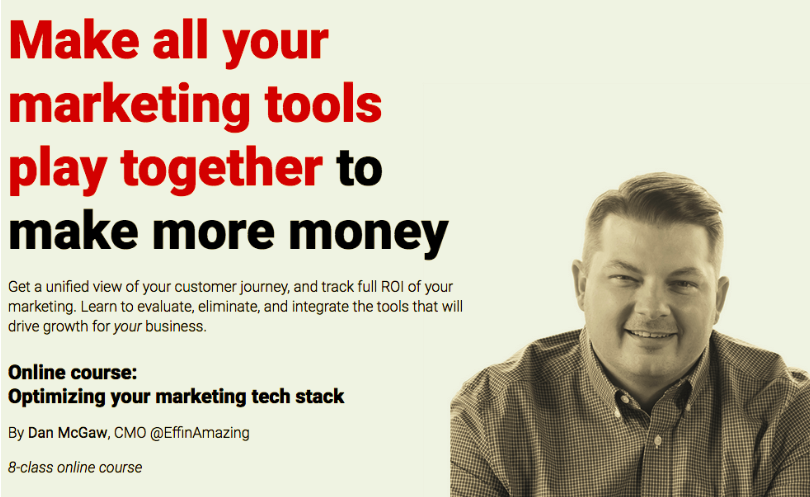 Optimizing Your Marketing Tech Stack – ConversionXL, Dan McGaw download