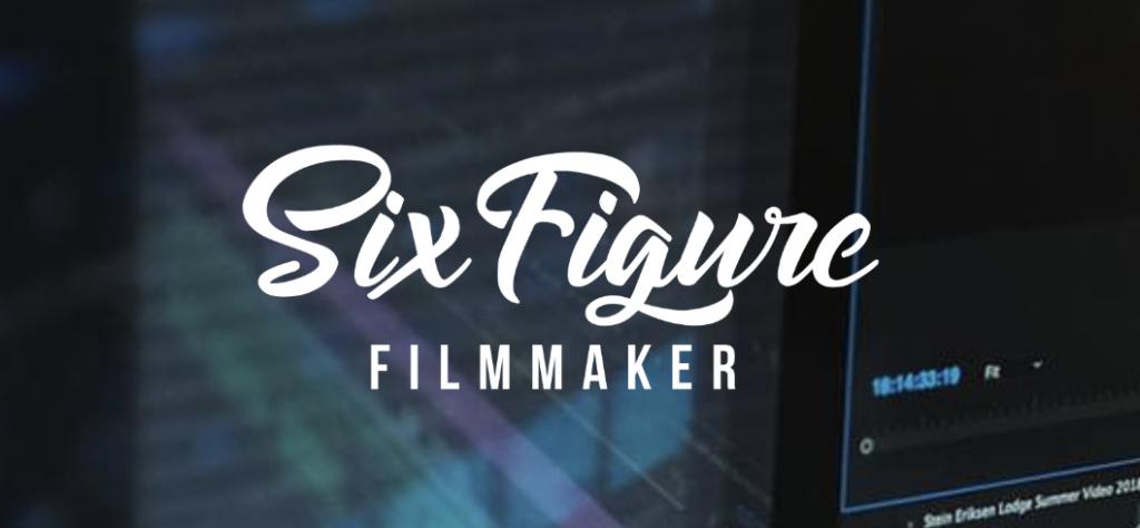 Six Figure Filmmaker – Eric Thayne download
