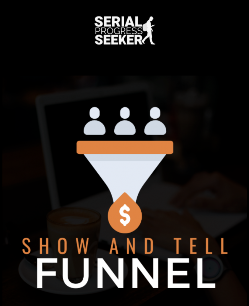Show And Tell Funnel – Ben Adkins download