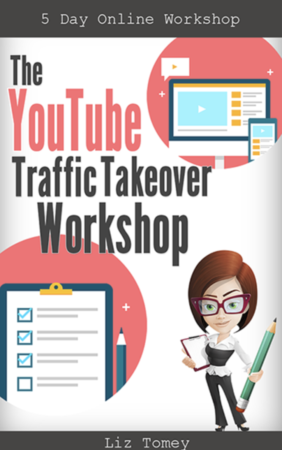 YouTube Traffic Takeover Workshop – Liz Tomey download