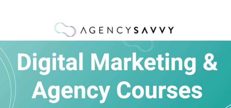 Digital Marketing & Agency Courses – AgencySavvy download