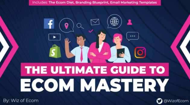 The Ultimate Guide to Ecom Mastery – The eCom Mastery Bundle download