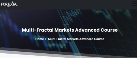 Forexiapro – Multi-Fractal Markets Advanced Course